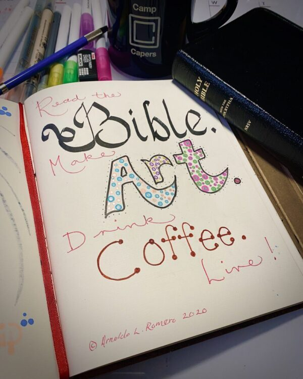 Read The Bible. Make Art. Drink Coffee. Live!