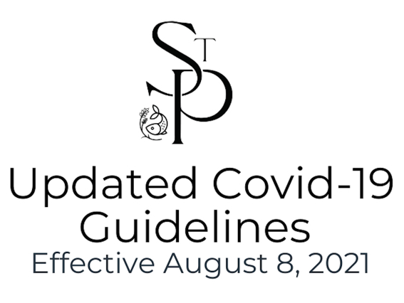 Updated COVID-19 Guidelines – Effective Sunday, August 8, 2021
